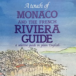 A touch of Monaco and the French Riviera Guide